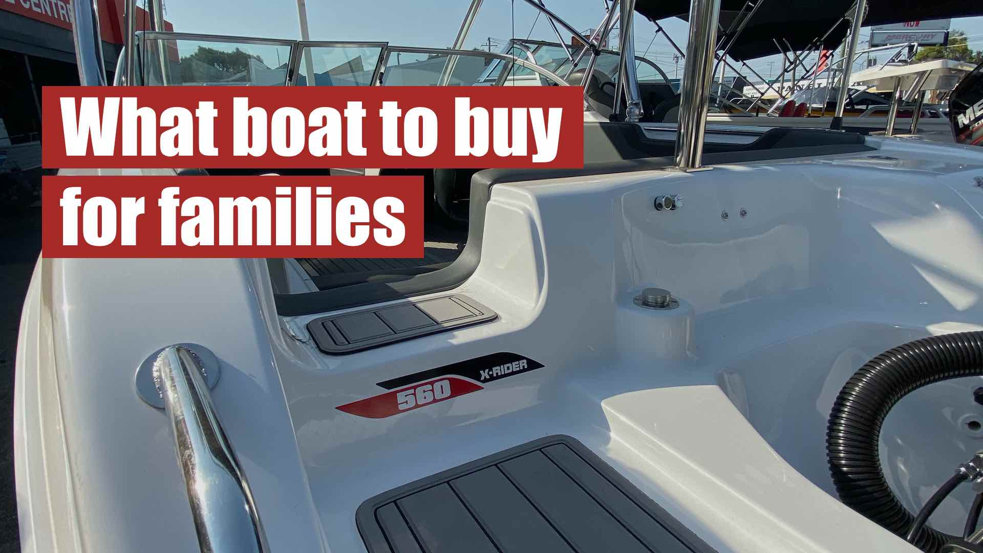 Boating Guides: What Boat To Buy For Families