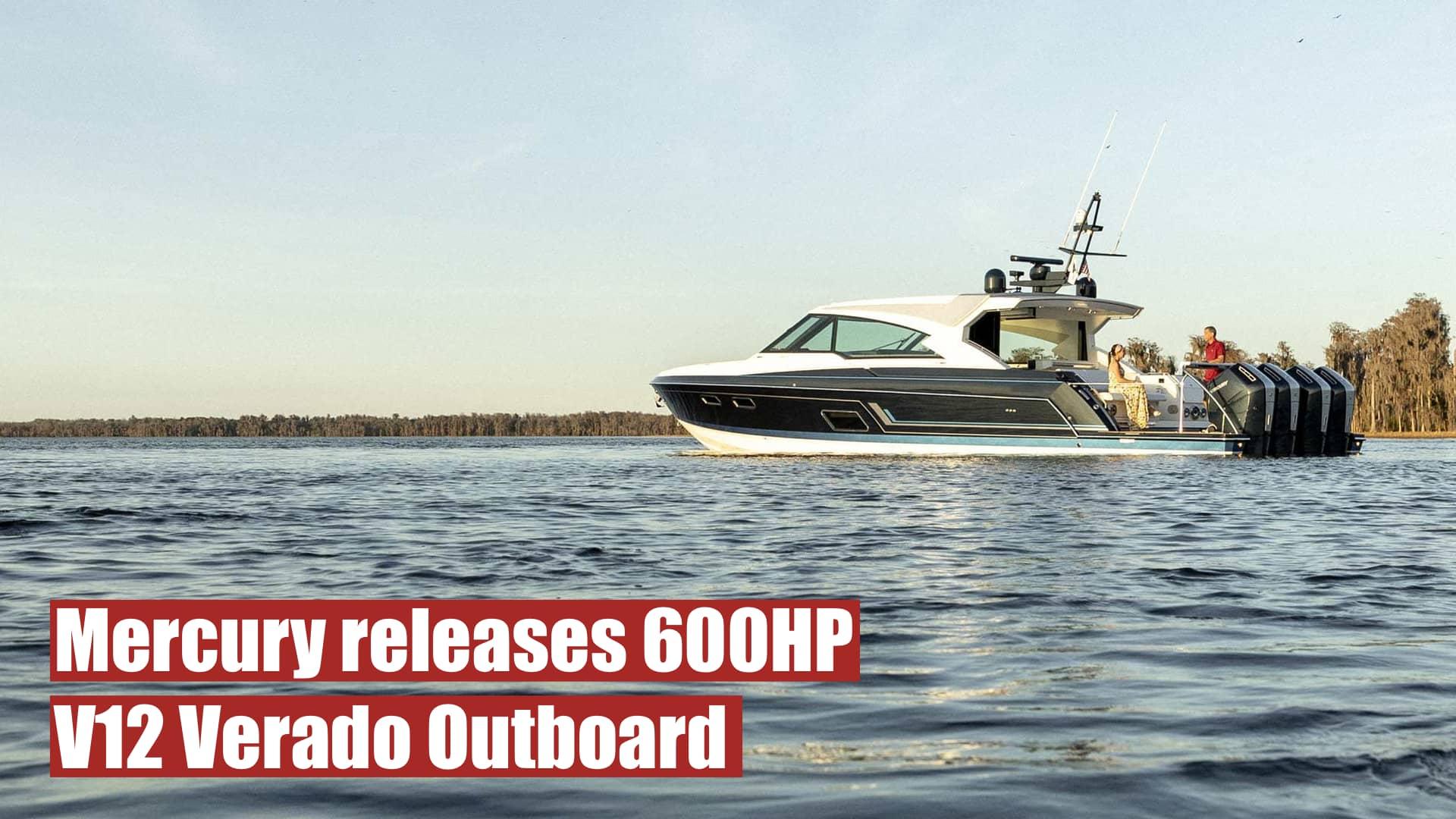 Luxury Performance: Mercury releases 600HP V12 Verado Outboard